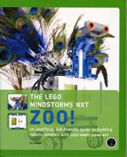The LEGO MINDSTORMS NXT Zoo! – A Kid–Friendly Guide to Building Animals with the NXT Robotics System