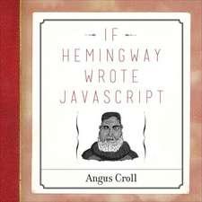 If Hemingway Wrote Javascript
