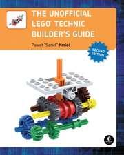 Unofficial LEGO Technic Builder′s Guide, 2e