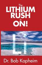 The Lithium Rush is On!: Li