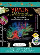 Brain:  A 21st Century Look at a 400 Million Year Old Organ