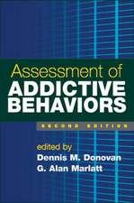 Assessment of Addictive Behaviors