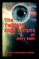 The Twilight Zone Scripts of Jerry Sohl