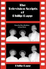 The Television Scripts of Philip Rapp