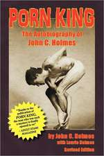 Porn King - The Autobiography of John Holmes