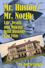 Mr. Huston/ Mr. North