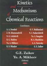 Kinetics & Mechanisms of Chemical Reactions