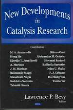 New Developments in Catalysis Research