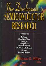 New Developments in Semiconductor Research