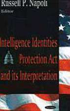 Intelligence Identities Protection Act and Its Interpretation