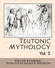 Teutonic Mythology, Volume 2:  A Village Story