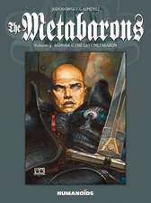 The Metabarons Vol.4: Aghora & The Last Metabaron