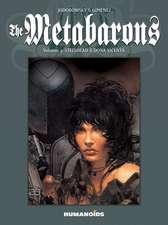 The Metabarons Vol.3: Steelhead & Dona Vicenta