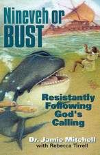 Nineveh or Bust