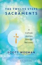 Twelve Steps and the Sacraments