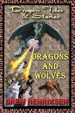 Dragons and Wolves
