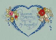 Valentine's Greetings to My Husband Greeting Card [With Envelope]
