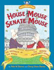 House Mouse, Senate Mouse