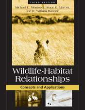 Wildlife-Habitat Relationships: Concepts and Applications