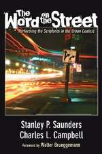 The Word on the Street:  Performing the Scriptures in the Urban Context