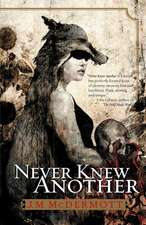 Never Knew Another: Dogsland, Book One