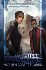 The Tree: A Novel of the Wrath & Athenaeum