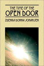 The Time of the Open Door