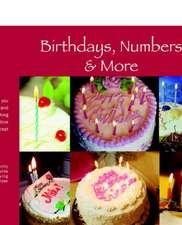 Birthdays, Numbers & More