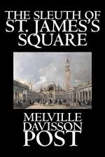 SLEUTH OF ST JAMESS SQUARE