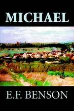 Michael by E. F. Benson, Fiction