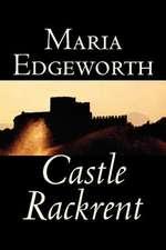 Castle Rackrent by Maria Edgeworth, Fiction, Classics, Literary