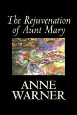 REJUVENATION OF AUNT MARY