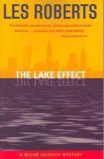 The Lake Effect:  A Milan Jacovich Mystery