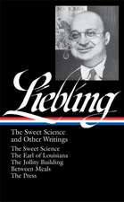 A.J. Liebling:  The Sweet Science and Other Writings