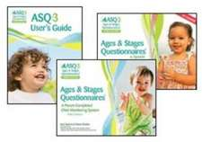ASQ-3 Quick Start Guide:  Ages & Stages Questionnaires