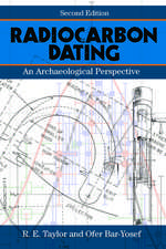 Radiocarbon Dating, Second Edition: An Archaeological Perspective