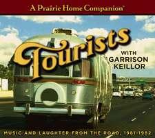 Prairie Home Companion Tourists