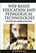 Web-Based Education and Pedagogical Technologies