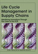 Life Cycle Management in Supply Chains