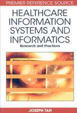 Healthcare Information Systems and Informatics