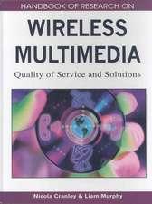 Handbook of Research on Wireless Multimedia