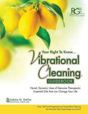 Vibrational Cleaning Guide