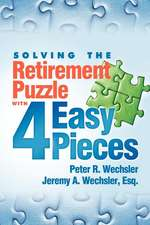 Solving the Retirement Puzzle with 4 Easy Pieces