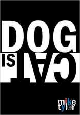 Dog Is Cat