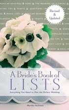 A Bride's Book of Lists:  Everything You Need to Plan the Perfect Wedding