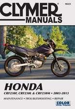Honda Crf230f, Crf230l & Crf230m 2003-2013:  Maintenance, Troubleshooting, Repair