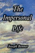 The Impersonal Life [Hardcover Edition]