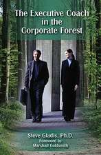 The Executive Coach in the Corporate Forest:  A Business Fable