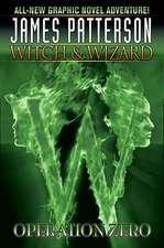 Witch & Wizard, Volume 2:  Operation Zero