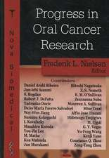 Progress in Oral Cancer Research